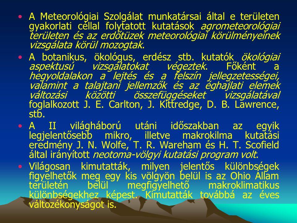 A Meteorológiai Szolgálat munkatársai által e területen gyakorlati céllal folytatott kutatások agrometeorológiai területen és az erdőtüzek meteorológi