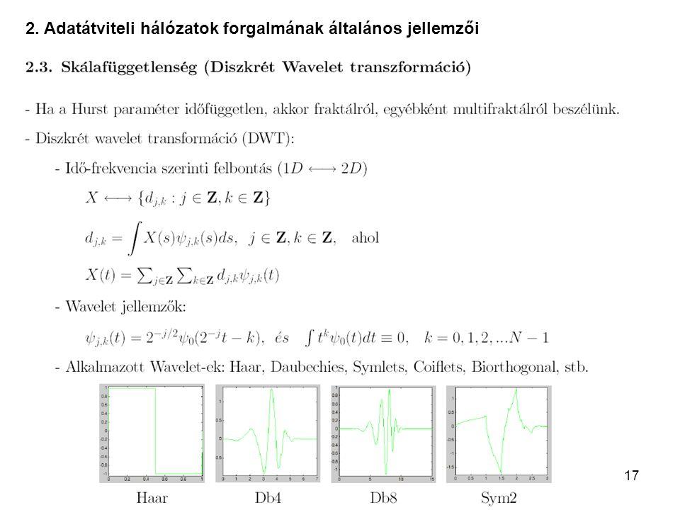 17 2. Adatátviteli hálózatok forgalmának általános jellemzői