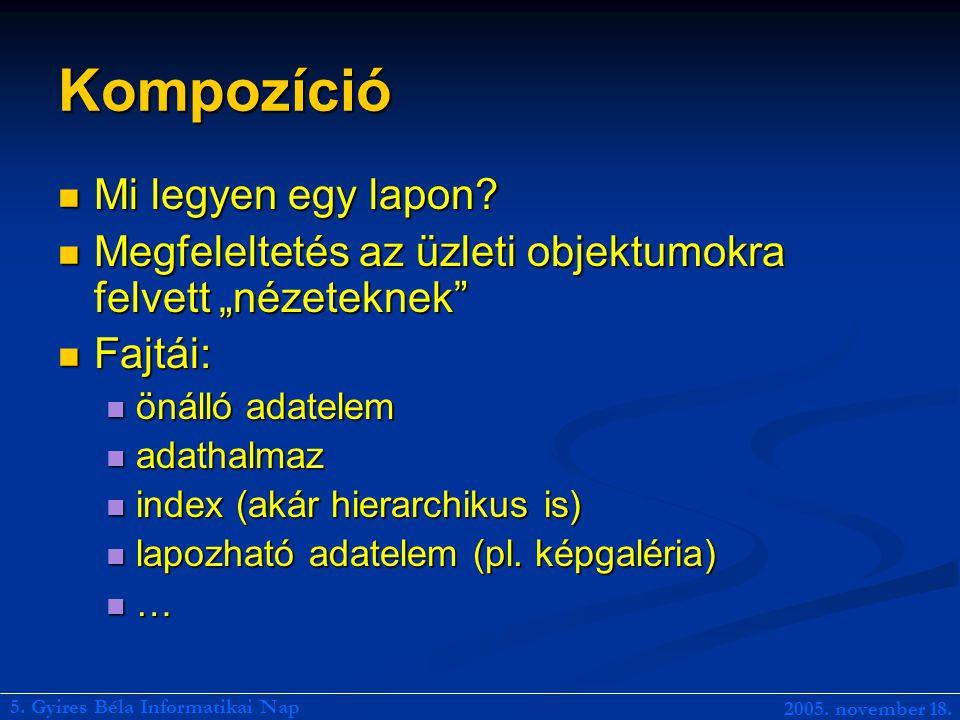 Webszolgáltatások Komponensalapúság modern köntösben Komponensalapúság modern köntösben Újrafelhasználhatóság Újrafelhasználhatóság 5.