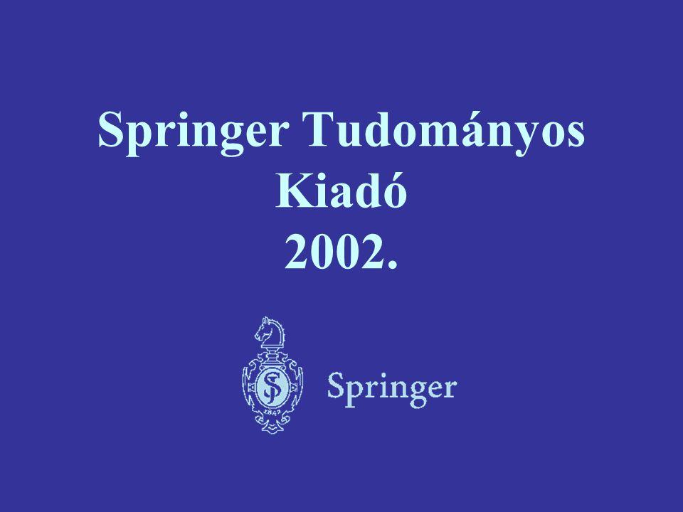 Springer Tudományos Kiadó 2002.