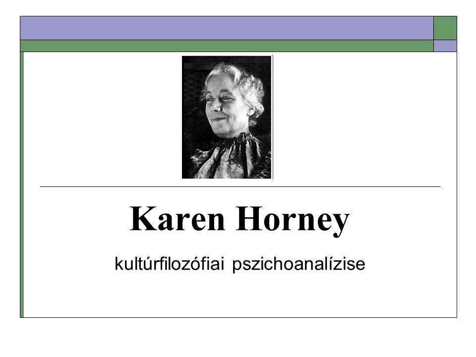 Karen Horney kultúrfilozófiai pszichoanalízise