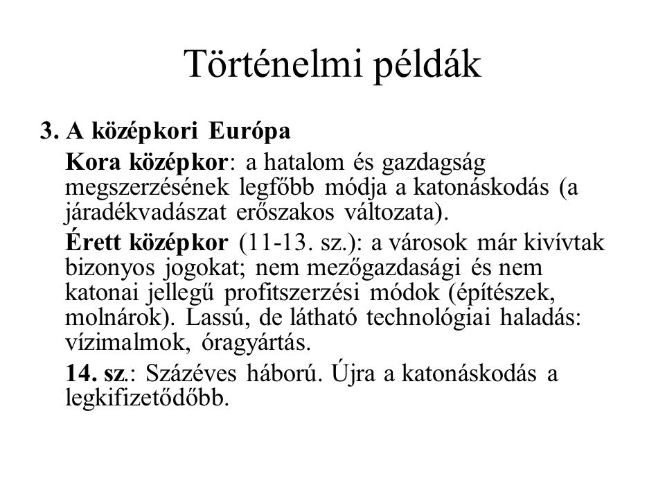 Történelmi példák 3.