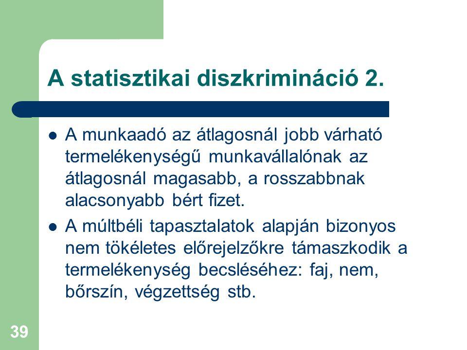 39 A statisztikai diszkrimináció 2.
