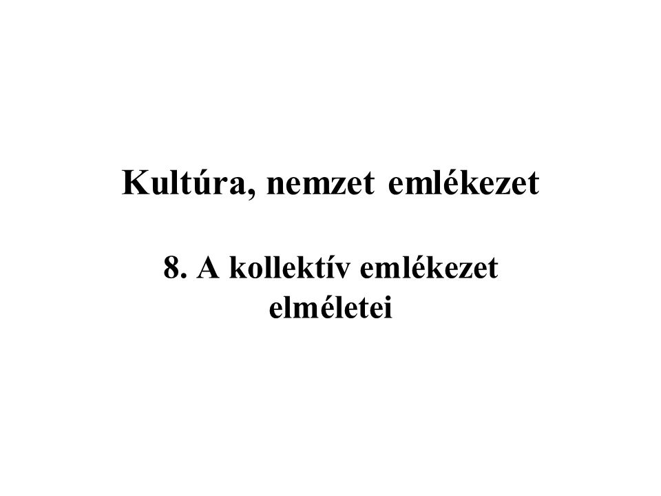 Az egyéni emlékezet Kutatók: H.Ebbinghaus E. Tulving, H.