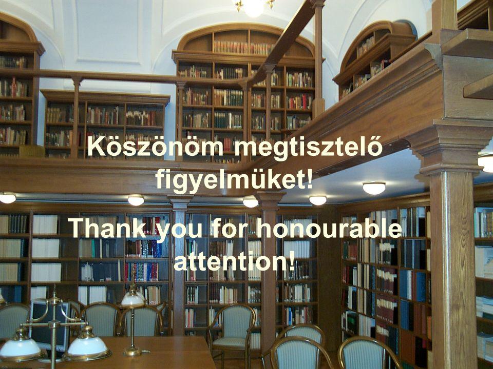 e-mail: tovarij@ektf.hu http://www.ektf.hu/~tovarij Köszönöm megtisztelő figyelmüket.