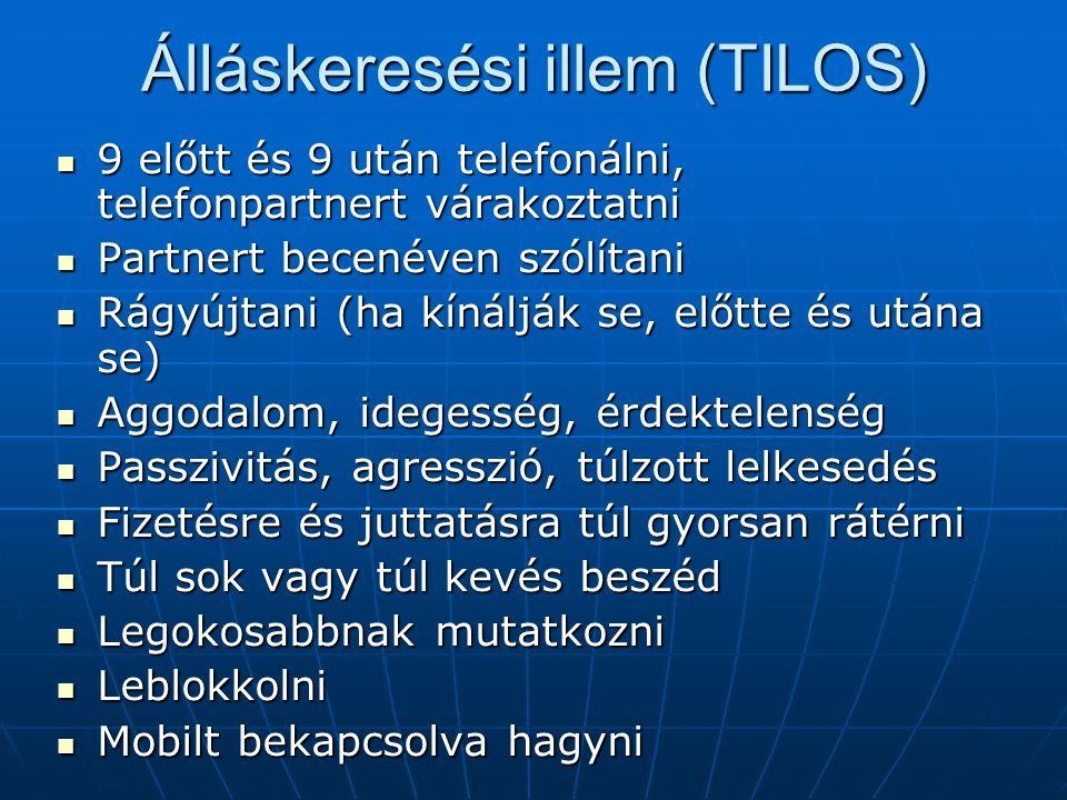 Álláskeresési illem (TILOS) 9 előtt és 9 után telefonálni, telefonpartnert várakoztatni 9 előtt és 9 után telefonálni, telefonpartnert várakoztatni Pa