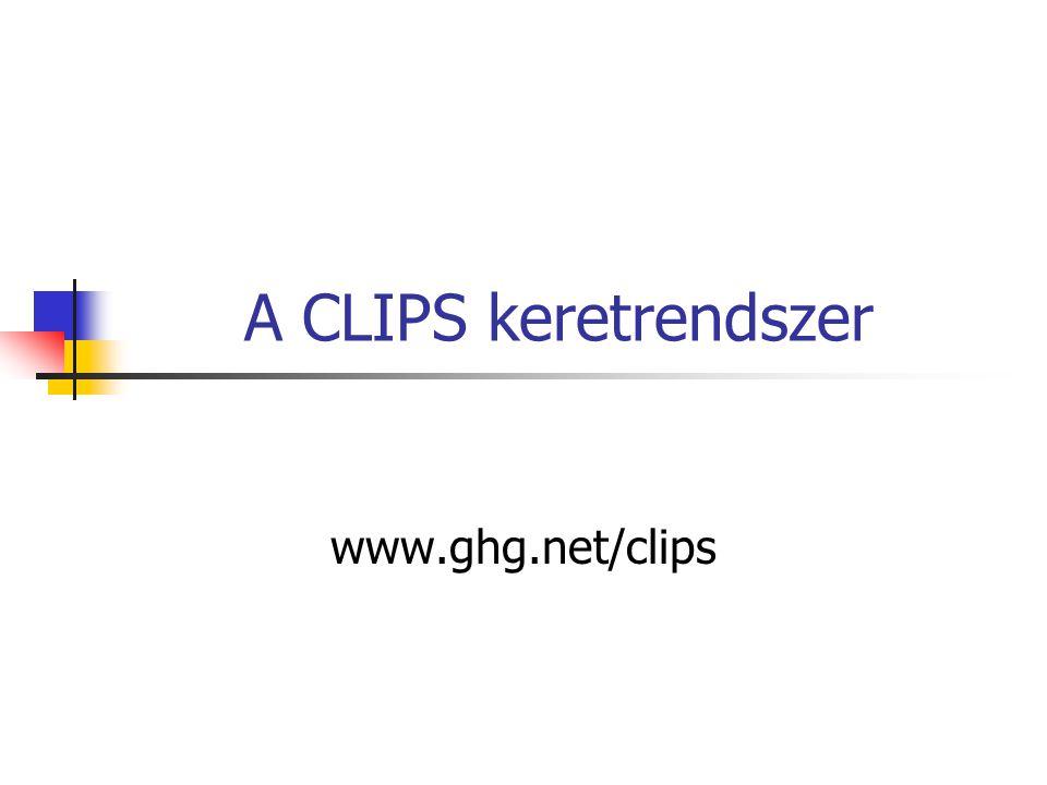 CLIPS – forrás állomány Megjegyzés: bármelyik sorban a ; jel utáni karakterek.