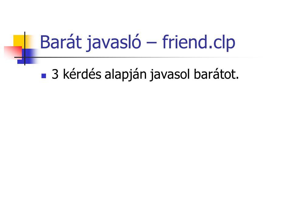 Barát javasló – friend.clp 3 kérdés alapján javasol barátot.