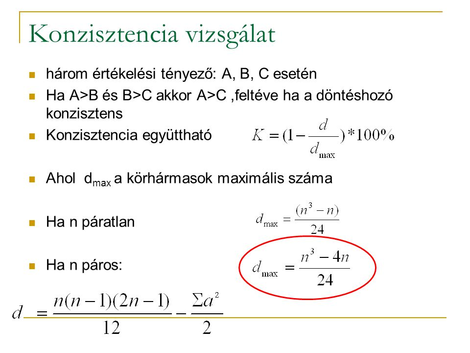 súlyszámképzés Több lehetőség is van, lehet alkalmazni a normál eloszlást a súlyok kiszámításakor Jelen esetben az egyszerűbb lineáris arányosítást alkalmazzuk Meghatározzuk a sorösszegek arányát (pi), és ezeket arányosítjuk Meghatározzuk a maximális (p max ) és minimális érték (p min ) távolságát, és ezzel osztjuk el a sor érték és a minimum érték közötti különbséget: és ez alapján 1-5-ig értékeket rendelünk hozzá.