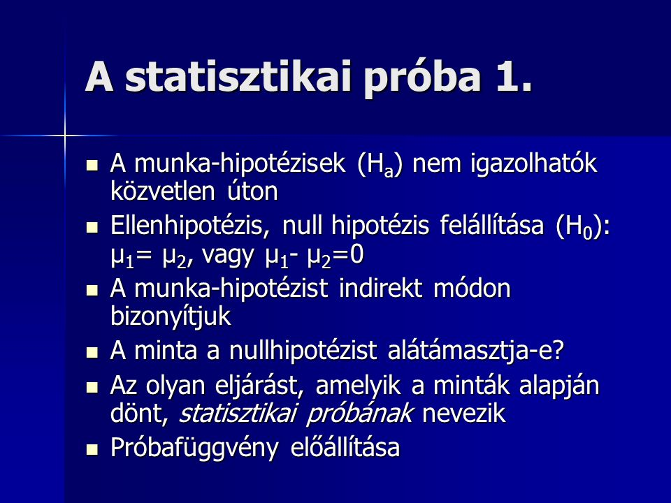 A statisztikai próba 1.