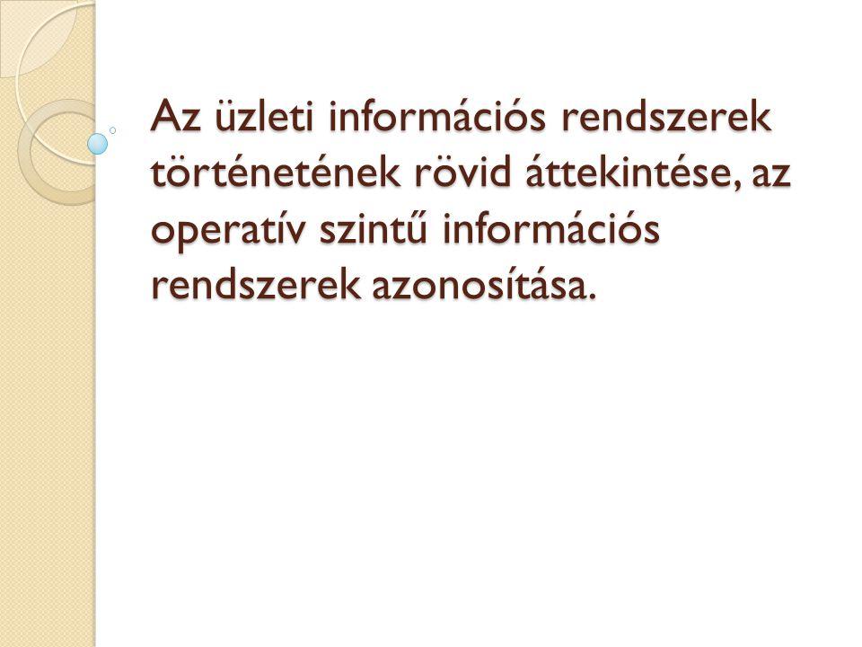 Bevezető Az üzleti információs rendszerek (ÜIR) megértéséhez ismernünk kell az üzleti rendszerek legfontosabb általános jellemzőit, feladatait és fő tevékenységeit, valamint a különböző rendszerek egymáshoz való kapcsolódását.