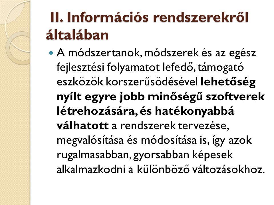 II.Információs rendszerekről általában II.