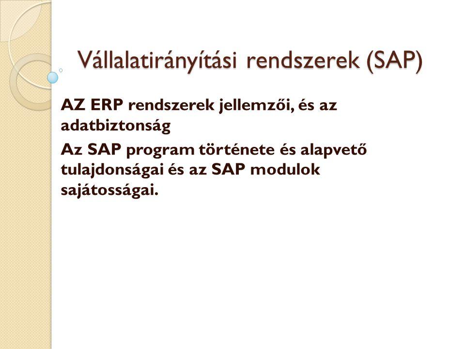Tartalom III.1. Az integrált vállalatirányítási (információs) rendszerek (ERP) III.