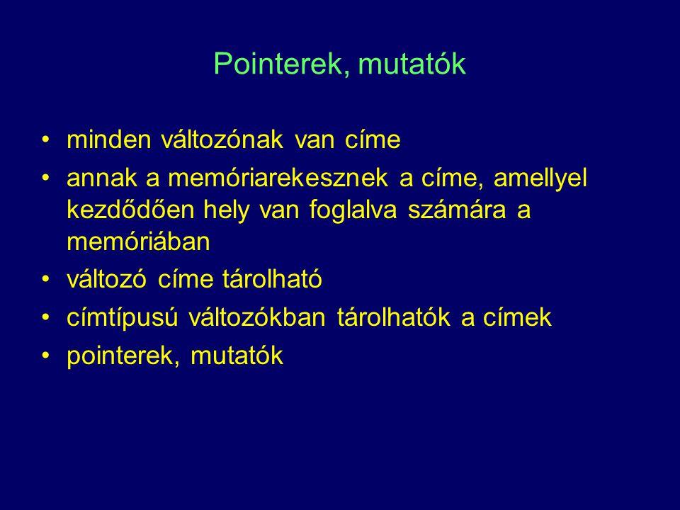 Pointerek definiálása * pl.
