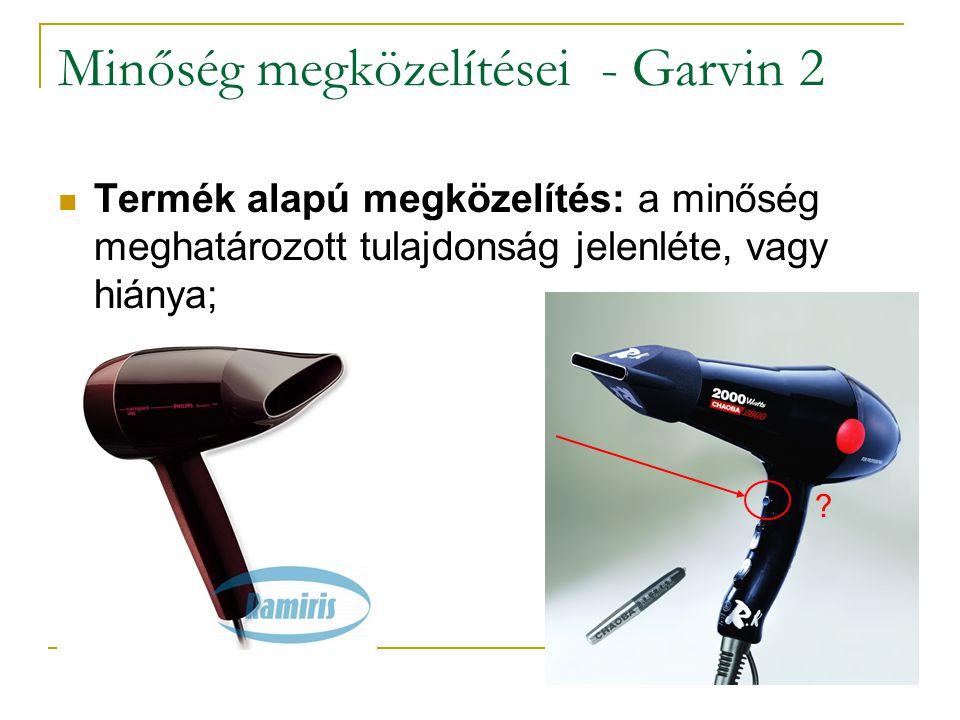 Minőség megközelítései - Garvin 3 Termelés alapú megközelítés: a minőség egy adott termék vagy szolgáltatás megfelelése előre meghatározott kívánalmaknak;