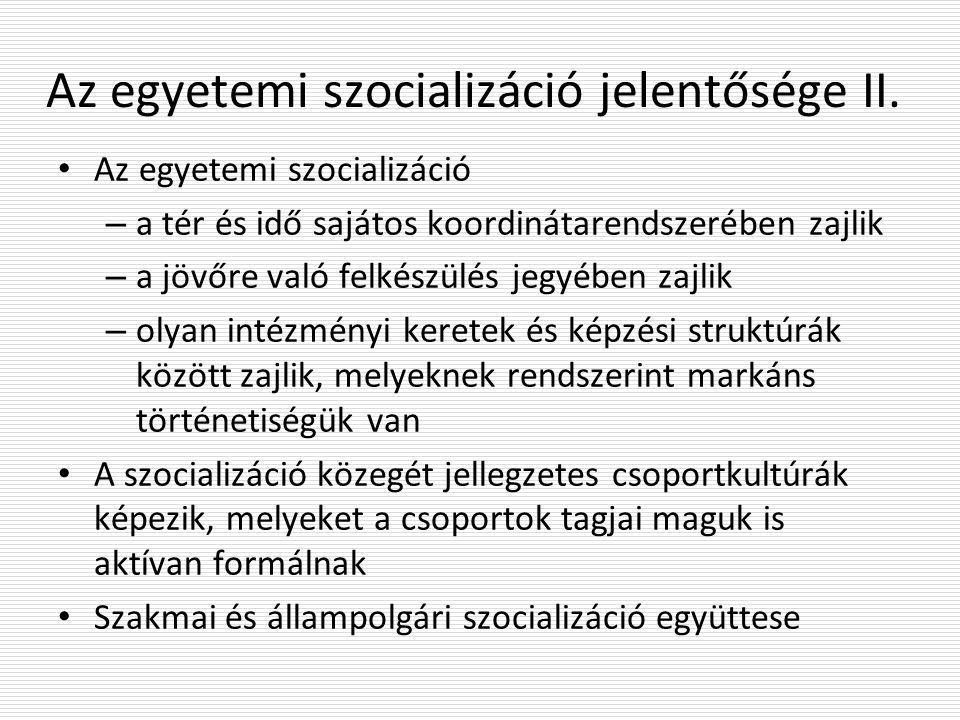 Az egyetemi szocializáció jelentősége II.