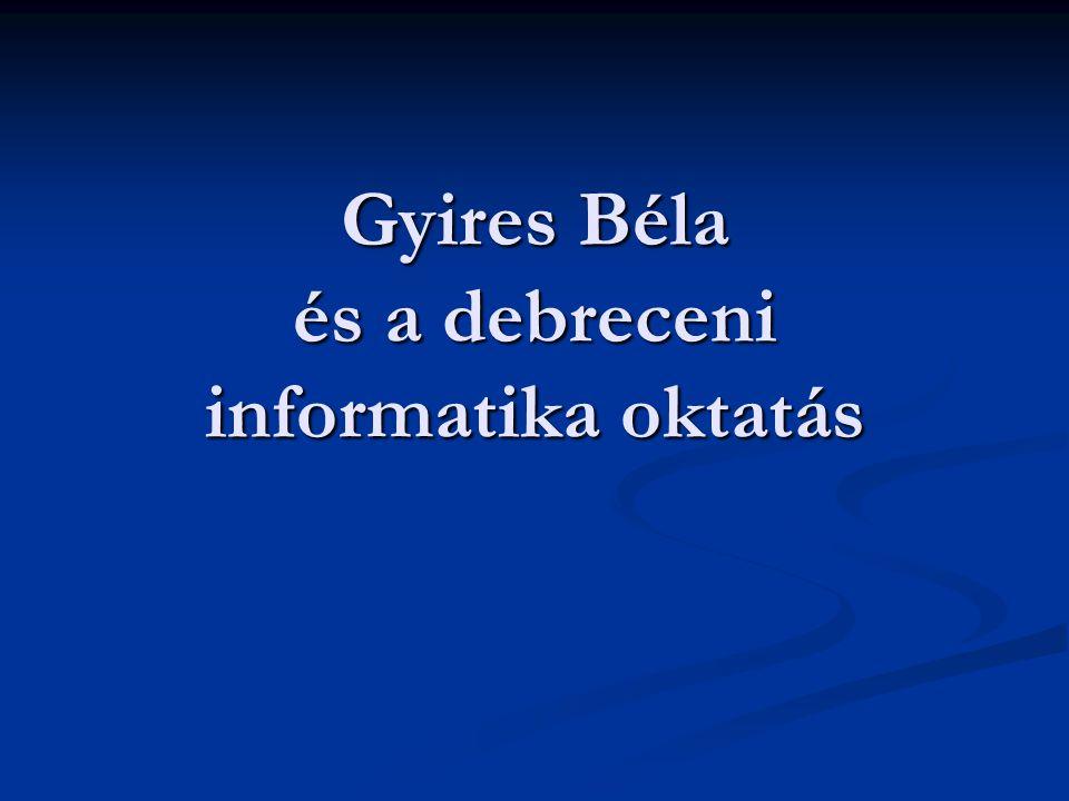 Gyires Béla Zágráb, 1909. március 29. - Budapest, 2001. augusztus 26.)