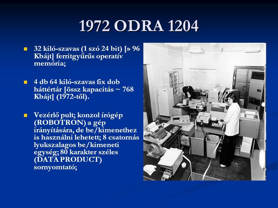 1972 ODRA 1204 32 kiló-szavas (1 szó 24 bit) [» 96 Kbájt] ferritgyűrűs operatív memória; 4 db 64 kiló-szavas fix dob háttértár [össz kapacitás ~ 768 K