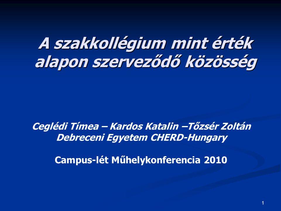 12 Alap- és mesterképzésben tanuló szakkollégiumi hallgatók értékpreferenciái I.