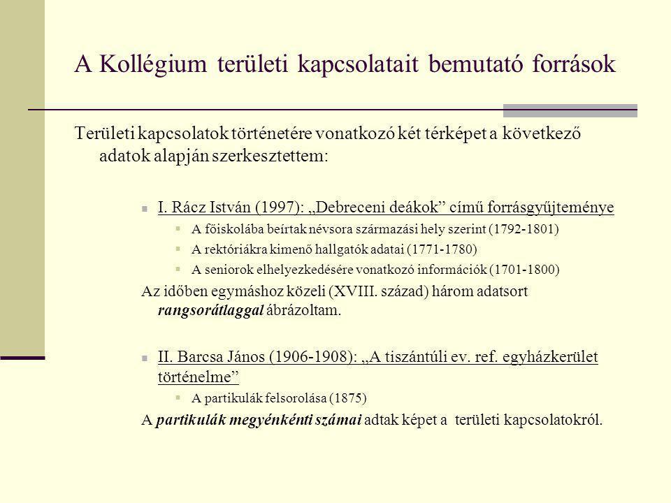 A Debreceni Református Kollégiummal kapcsolatot tartó megyék a XVIII.