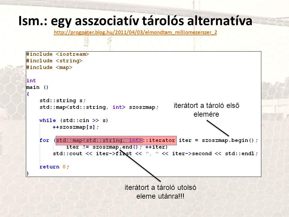 STL Standard Template Library (a szabványos C++ sablonkönyvtár) 1)Tárolók std::vector vektor; 2)Iterátorok std::vector ::iterator iter; 3)Algoritmusok // tároló elejére stb.