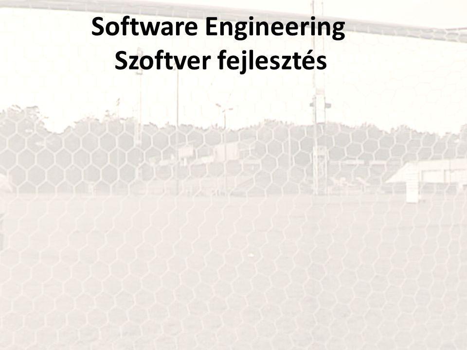 Software Engineering Szoftver fejlesztés