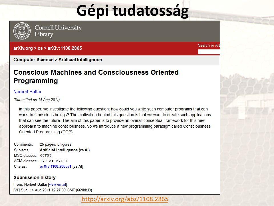 Gépi tudatosság http://arxiv.org/abs/1108.2865