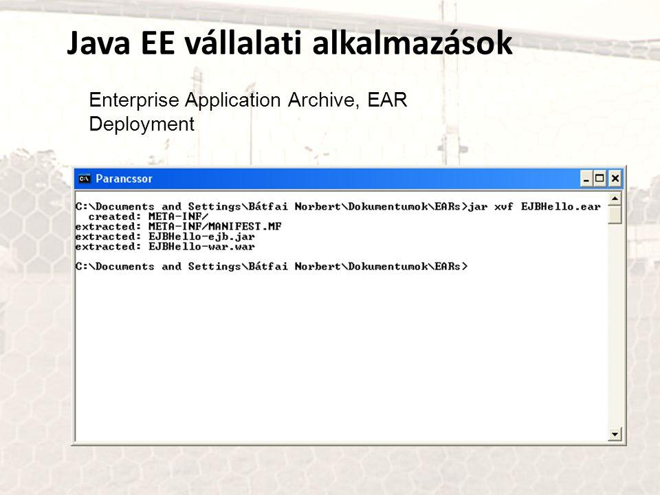 Java EE vállalati alkalmazások Enterprise Application Archive, EAR Deployment