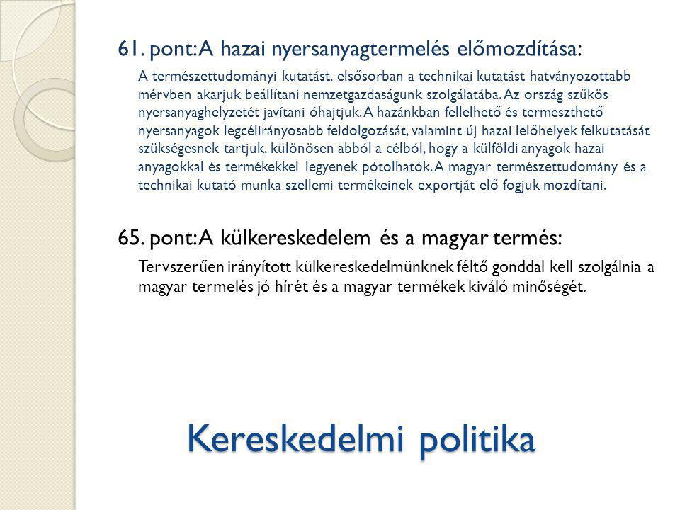 Kereskedelmi politika 61.