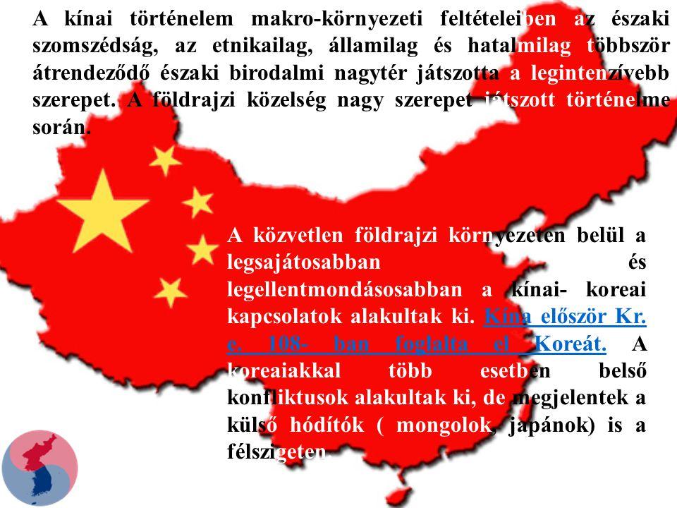 A kínai történelem makro-környezeti feltételeiben az északi szomszédság, az etnikailag, államilag és hatalmilag többször átrendeződő északi birodalmi nagytér játszotta a legintenzívebb szerepet.