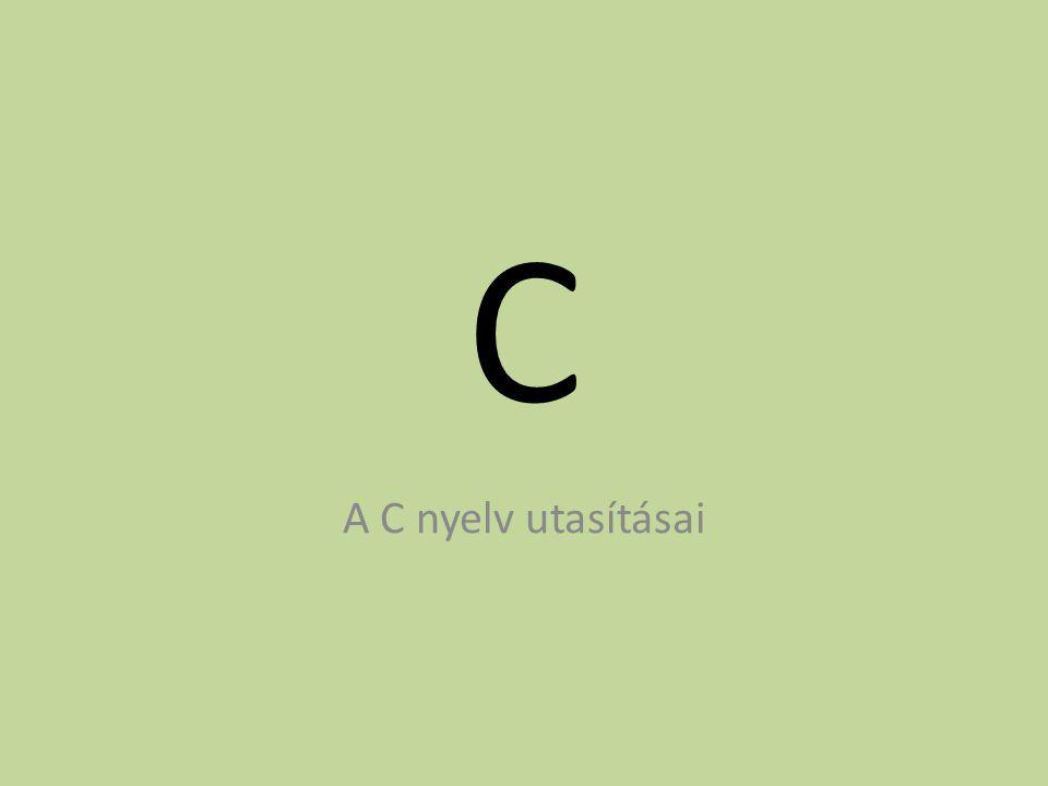 C A C nyelv utasításai