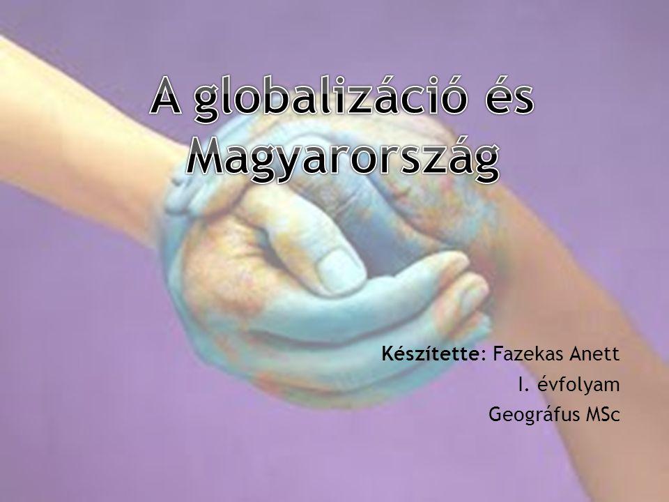 """ ~ nemzetközi határok """"elmosódása  Gazdasági, társadalmi, kulturális, politikai és intézményi egységesülés  1970-es évektől kezdődő, erősödő folyamat  Globalizálódás – államok integrálódásának erősödése, tudományos és műszaki átalakulás, információáramlás, világkereskedelem, nemzetközi tőkeáramlás, termelés és fogyasztás homogenizálódása  A TNC-k üzleti műveletei, piacok összekapcsolódása és az államközi szervezetek tevékenysége során  Negatív következményei: valamennyi országot érintően  Problémák és kezelhetetlenségük növekedése (pl.: szegénység, civilizációs betegségek…)  ~ nemzetközi határok """"elmosódása  Gazdasági, társadalmi, kulturális, politikai és intézményi egységesülés  1970-es évektől kezdődő, erősödő folyamat  Globalizálódás – államok integrálódásának erősödése, tudományos és műszaki átalakulás, információáramlás, világkereskedelem, nemzetközi tőkeáramlás, termelés és fogyasztás homogenizálódása  A TNC-k üzleti műveletei, piacok összekapcsolódása és az államközi szervezetek tevékenysége során  Negatív következményei: valamennyi országot érintően  Problémák és kezelhetetlenségük növekedése (pl.: szegénység, civilizációs betegségek…)"""