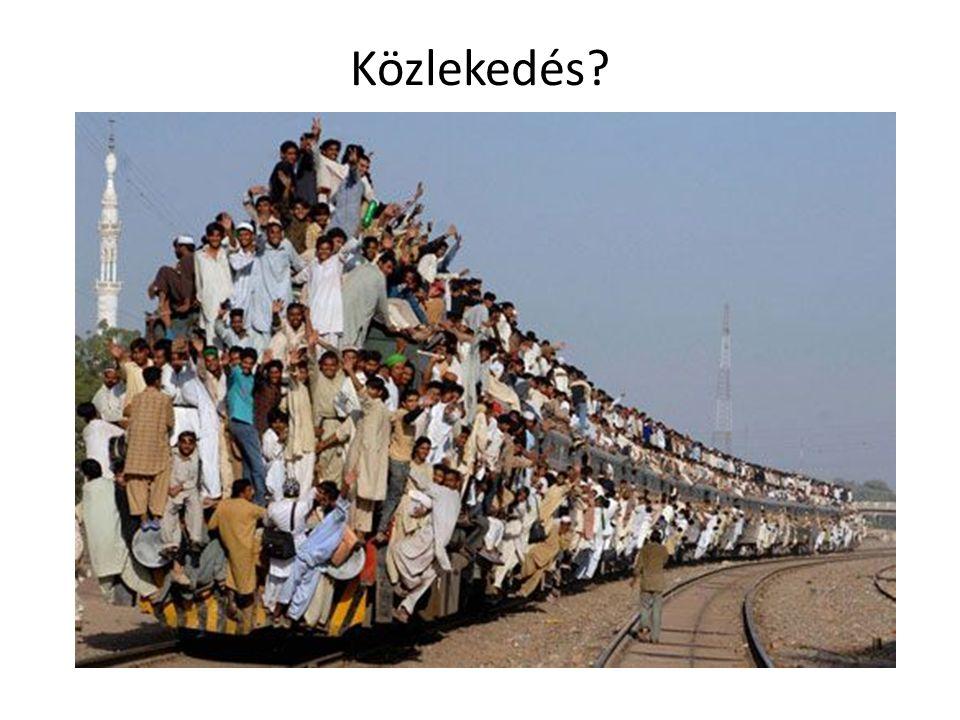 Közlekedés?