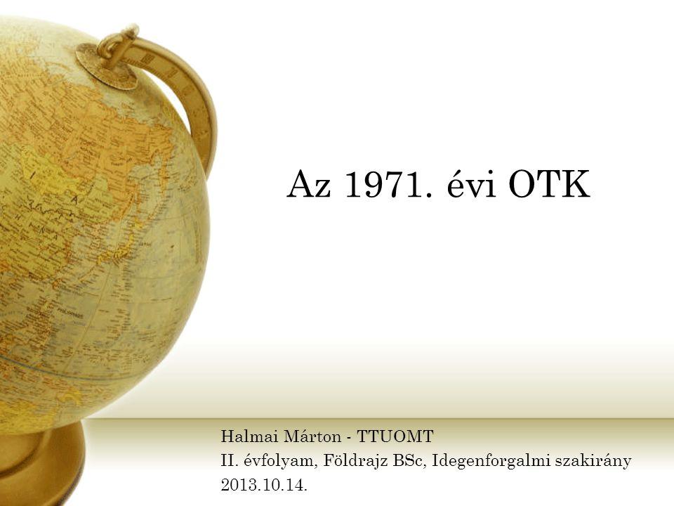 Az 1971. évi OTK Halmai Márton - TTUOMT II.