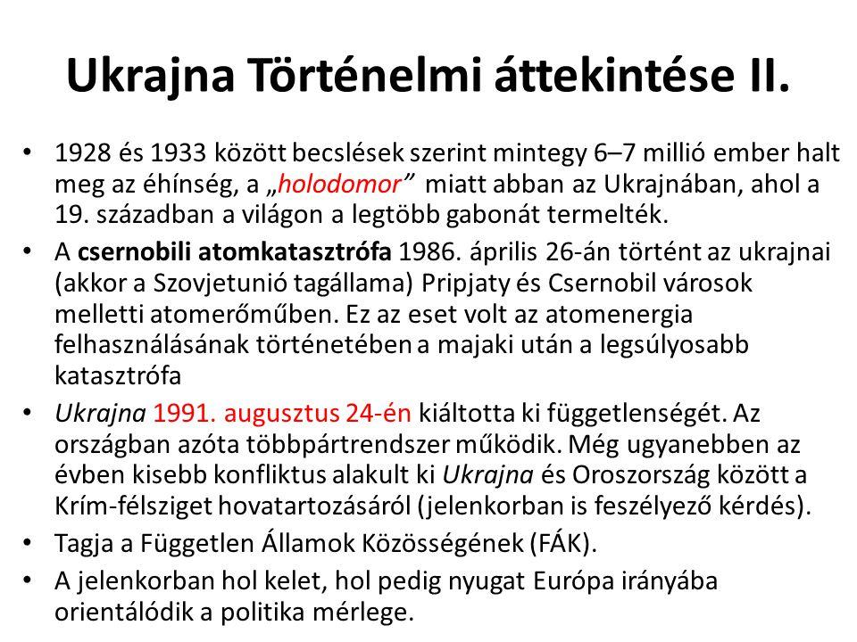 """Ukrajna Történelmi áttekintése II. 1928 és 1933 között becslések szerint mintegy 6–7 millió ember halt meg az éhínség, a """"holodomor"""" miatt abban az Uk"""