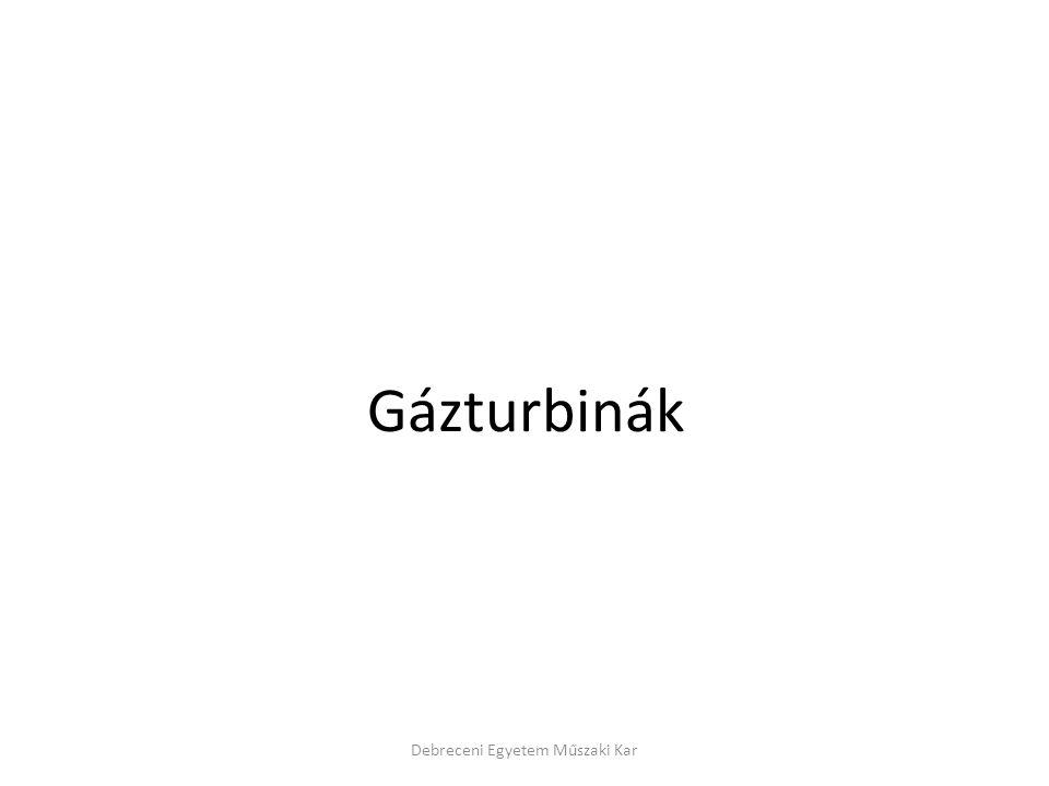 Debreceni Egyetem Műszaki Kar Gázturbinák