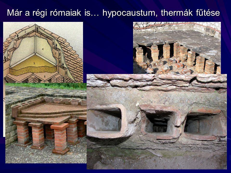 Már a régi rómaiak is… hypocaustum, thermák fűtése