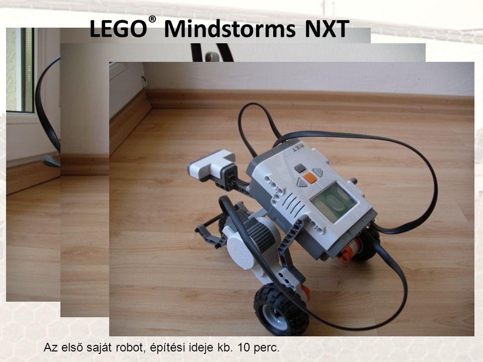 Az első saját robot, építési ideje kb. 10 perc. LEGO ® Mindstorms NXT