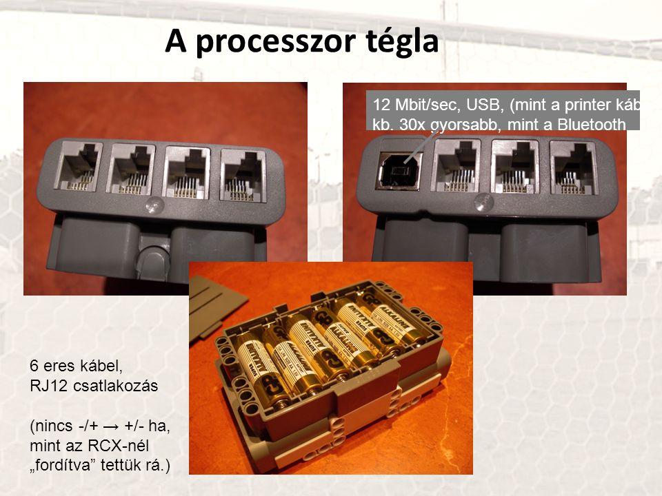 """A processzor tégla 6 eres kábel, RJ12 csatlakozás (nincs -/+ → +/- ha, mint az RCX-nél """"fordítva tettük rá.) 12 Mbit/sec, USB, (mint a printer kábel) kb."""
