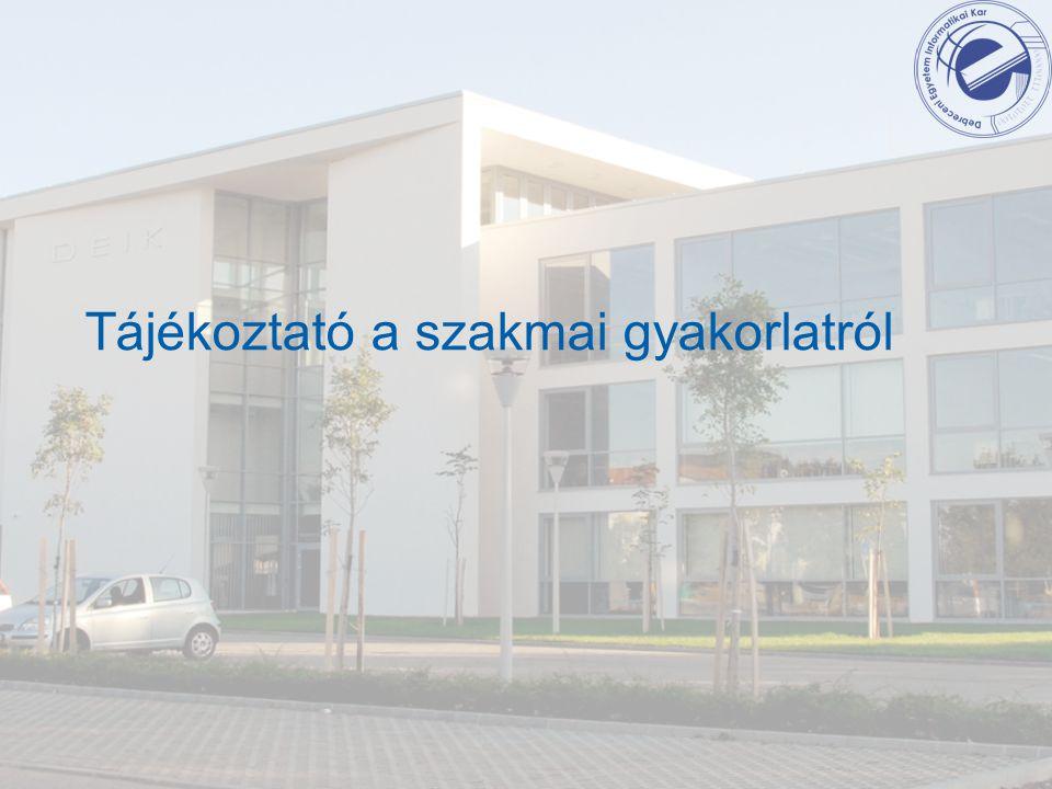 Kinek kötelező Szakmai gyakorlaton kell részt vennie a 2011.