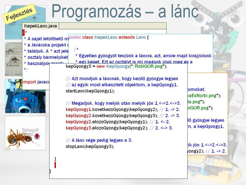 Programozás – a lánc Fejlesztés