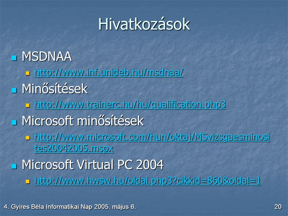 4. Gyires Béla Informatikai Nap 2005.