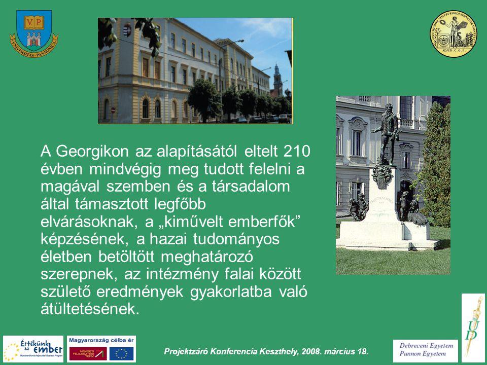 Projektzáró Konferencia Keszthely, 2008.március 18.