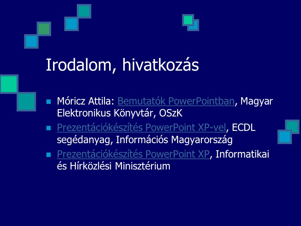 Fájlok helye MS Office eszközei: Program Files\Microsoft Office\ MS Word (.dot), Excel (.xlt) sablonok Program Files\Microsoft Office\Templates\1038 P