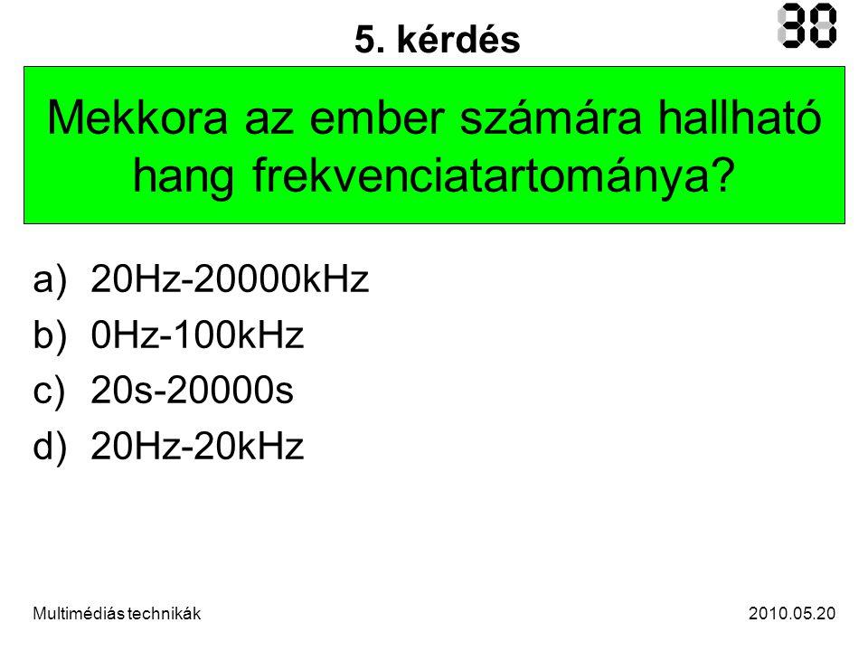 2010.05.20Multimédiás technikák 5.