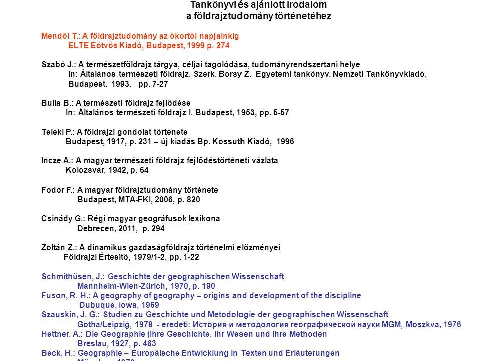 Vizsgai esszékérdések 1 A földrajz tudomány rendszere és helye a tudományok között 2.