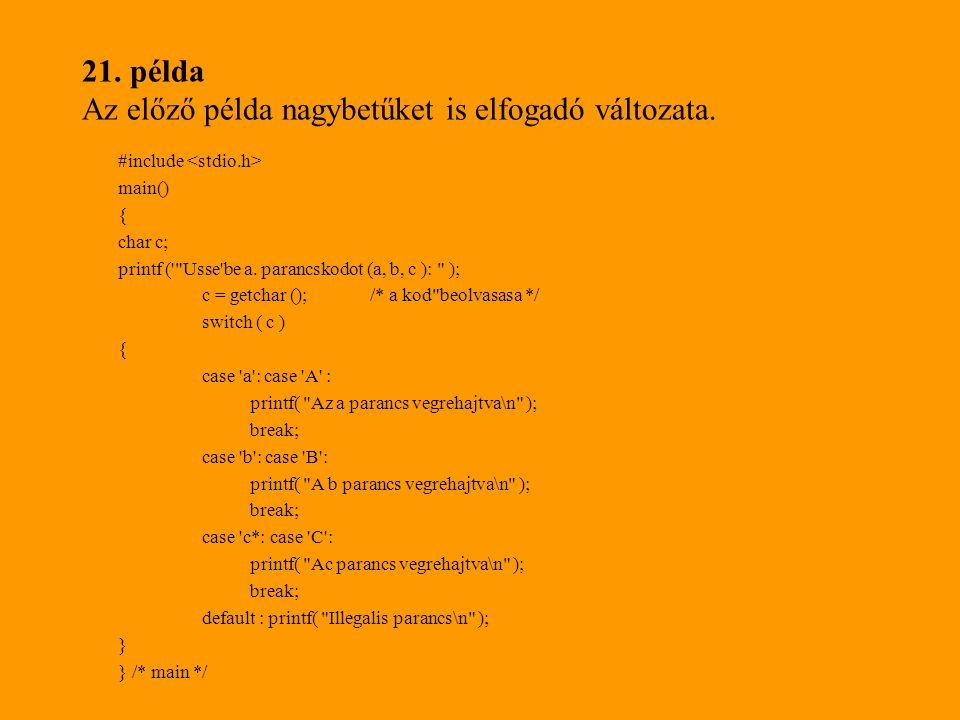 21.példa Az előző példa nagybetűket is elfogadó változata.