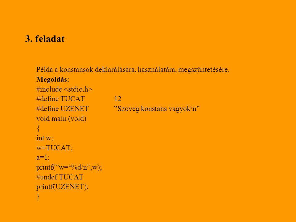#include int main() { char str[20]; strcpy(str, Hello Vilag! ); printf( %s , str); str[5]= \0 ; printf( %s , str); return 0; }