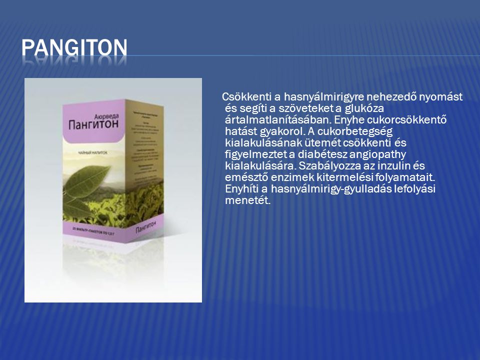 Csökkenti a hasnyálmirigyre nehezedő nyomást és segíti a szöveteket a glukóza ártalmatlanításában. Enyhe cukorcsökkentő hatást gyakorol. A cukorbetegs