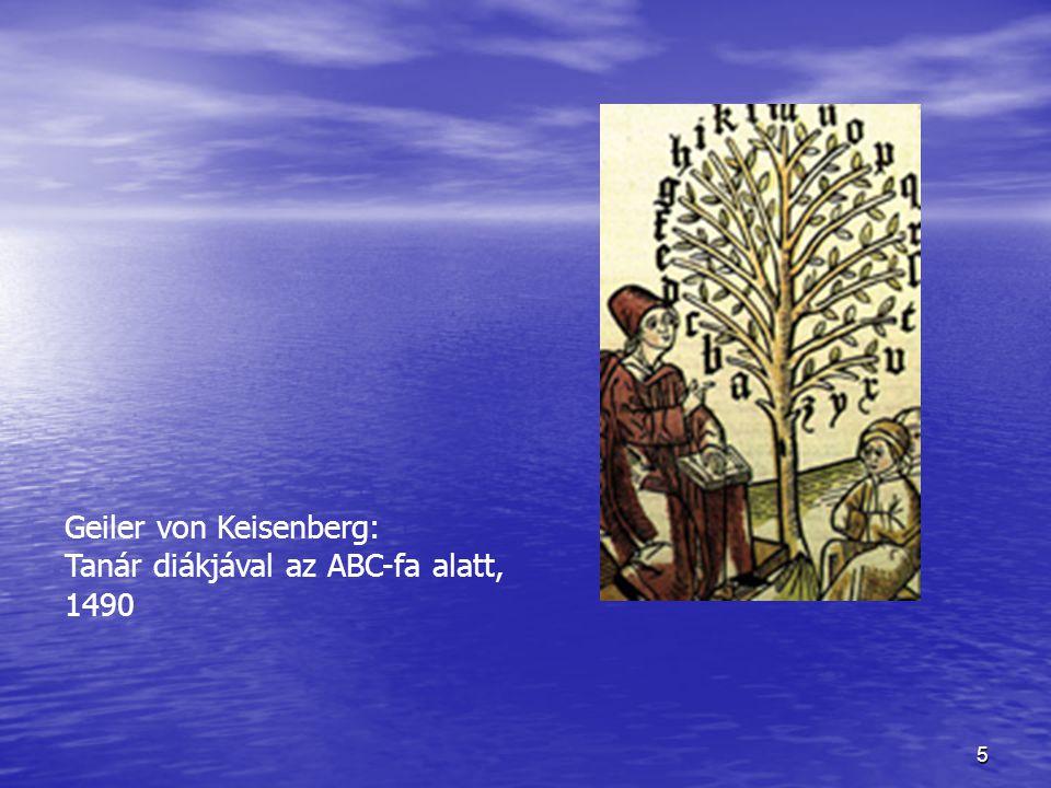 5 Geiler von Keisenberg: Tanár diákjával az ABC-fa alatt, 1490